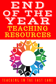 End of the Year Teaching Resources