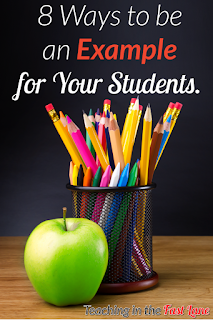 8 Ways to be an Example for Your Students