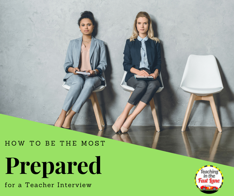 How to be the Most Prepared for Your Teacher Interview