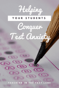 Helping Your Students Conquer Test Anxiety