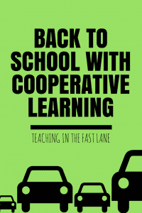Back to school with cooperative learning! Three easy, low prep strategies to get students working together and building relationships.