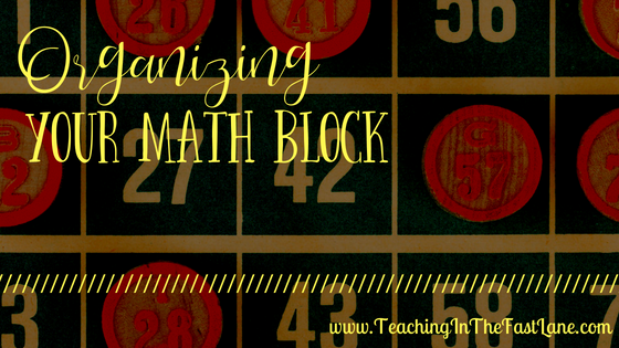 Organizing Your Math Block