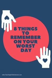 8 Things to Remember on Your Worst Day Pin
