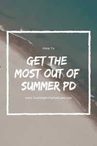 Summer PD can be a real bummer, but with the right mindset and some planning you can make the most out of it !