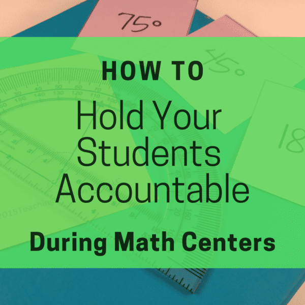 Math Centers: How to Keep Your Students Accountable