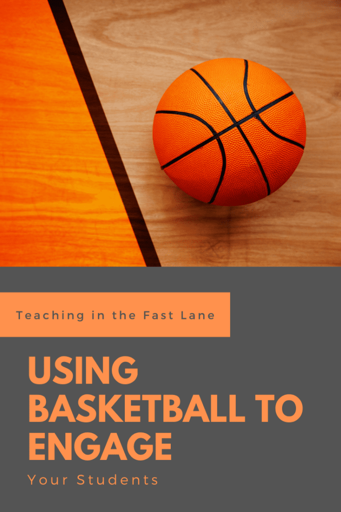 Photo of basketball on court with title Using Basketball to Engage Your Students