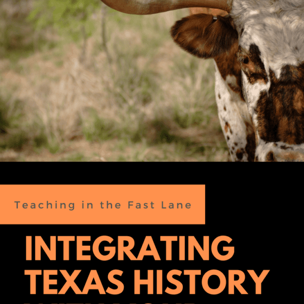 Integrating Texas History into Your ELAR Block