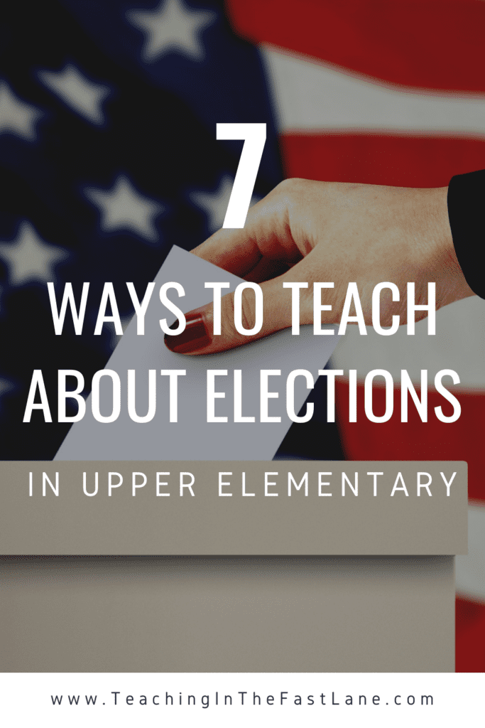 Try these seven strategies for teaching elections and the voting process in your upper elementary classroom.