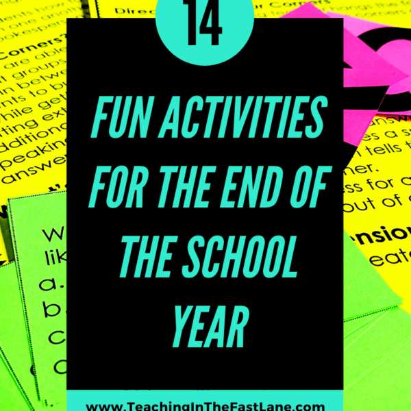14 Fun Activities for the End of the School Year