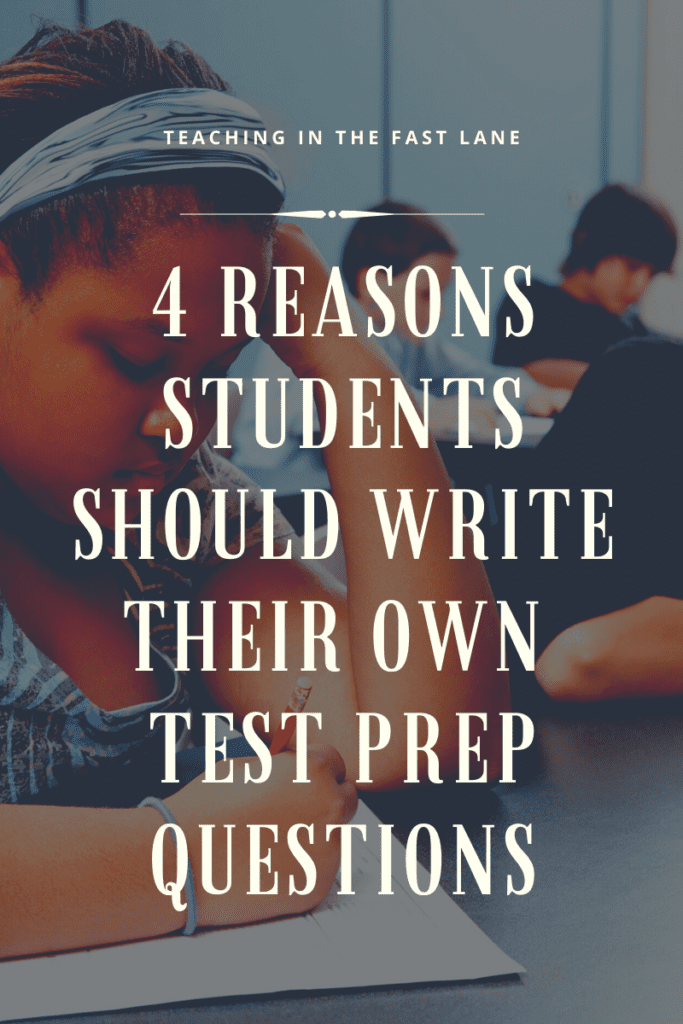 "Background image of students working on test with the title, ""4 Reasons Students Should Write Their Own Test Prep Questions"""