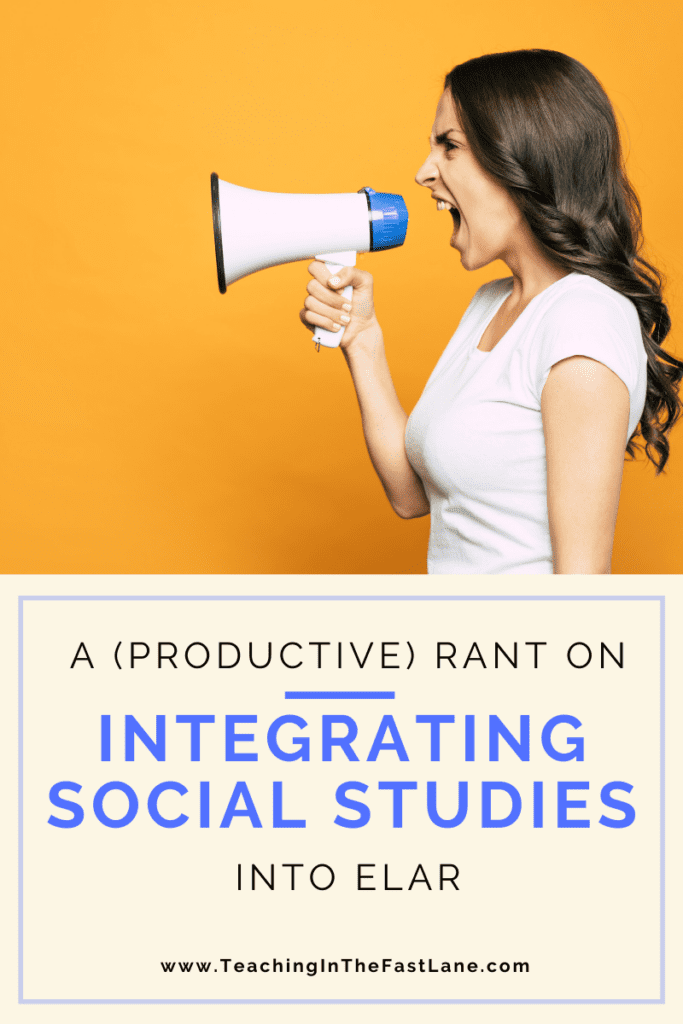 """Yellow background with brunette yelling into megaphone with the title """"A (Productive) Rant on Integrating Social Studies"""