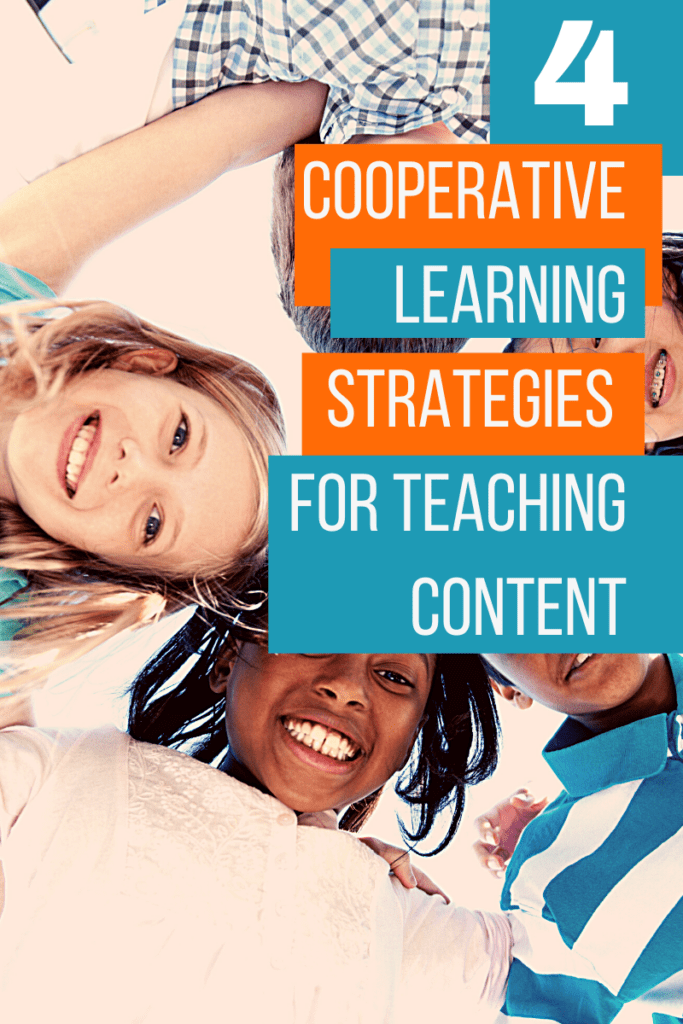 """Group of students huddled together looking down at camera with the title, """"4 Cooperative Learning Strategies for Teaching Content"""""""