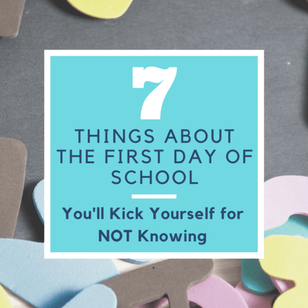 7 Things About the First Day of School You Need to Know